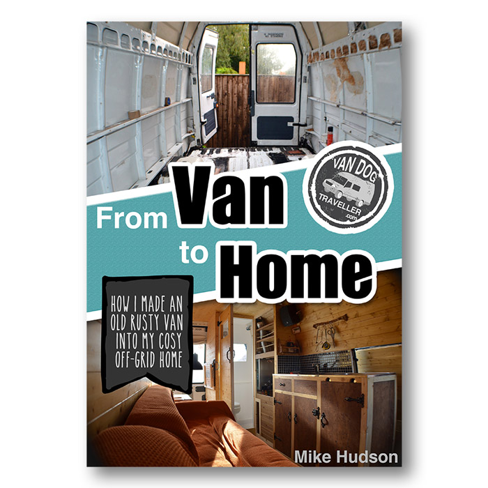 Van Conversion Book From To Home Vandogtraveller