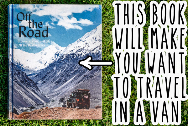 living-and-travelling-in-a-van-off-the-road-book-5